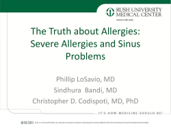 The Truth about Allergies: Severe Allergies and Sinus Problems Phillip LoSavio, MD