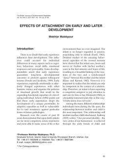 EFFECTS OF ATTACHMENT ON EARLY AND LATER DEVELOPMENT Introduction Mokhtar Malekpour