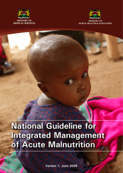 National Guideline for Integrated Management of Acute Malnutrition Version 1: June 2009