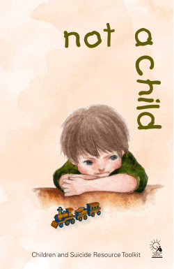 not a child Children and Suicide Resource Toolkit