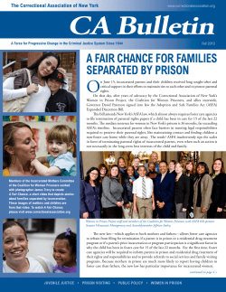 CA Bulletin O A FAir ChANCe For FAmilieS SePArATed bY PriSoN