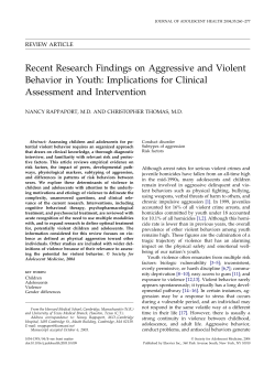 Recent Research Findings on Aggressive and Violent Assessment and Intervention