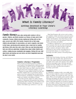 What Is Family Literacy? Family literacy Getting Involved in Your Child's Literacy Learning