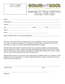 HOMEMADE ICE CREAM COMPETITION -OFFICIAL ENTRY FORM- E N T R Y