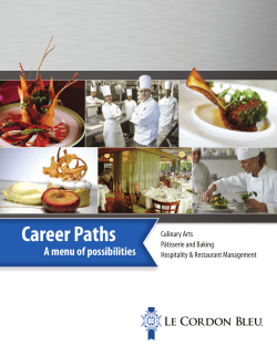 Career Paths A menu of possibilities Culinary Arts Pâtisserie and Baking