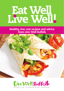 Eat Well Lıve Well! Healthy, low cost recipes and advice