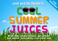 COOL SUMMER JUICES JUICE MASTER PRESENTS...