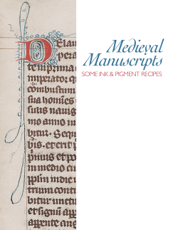 Medieval Manuscripts SOME INK & PIGMENT RECIPES