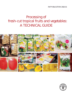 Processing of fresh-cut tropical fruits and vegetables: A TECHNICAL GUIDE RAP PUBLICATION 2010/16