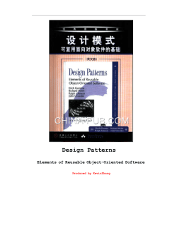 Design Patterns Elements of Reusable Object-Oriented Software Produced by KevinZhang