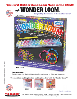 WONDER LOOM the The First Rubber Band Loom Made in the USA!!!