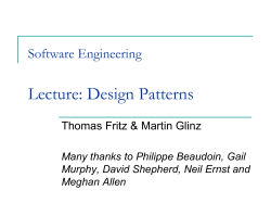 Lecture: Design Patterns Software Engineering Thomas Fritz & Martin Glinz
