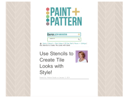 Use Stencils to Create Tile Looks with Style!