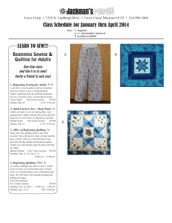 Class Schedule for January thru April 2014 LEARN TO SEW!!!