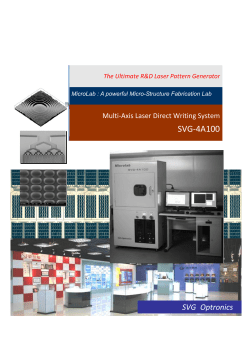 SVG‐4A100 SVG  Optronics    Multi‐Axis Laser Direct Writing System The Ultimate R&D Laser Pattern Generator