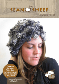 Flower Hat Create this Hat today. Visit website