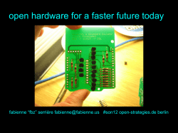 open hardware for a faster future today