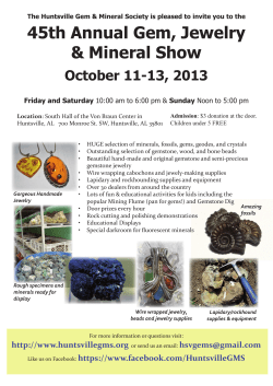 45th Annual Gem, Jewelry & Mineral Show October 11-13, 2013 Friday and Saturday