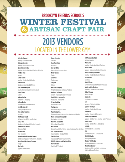 2013 VENDORS WINTER FESTIVAL LOCATED IN THE LOWER GYM &