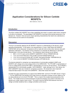 Application Considerations for Silicon Carbide MOSFETs Application Considerations for Silicon Carbide MOSFETs