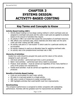 CHAPTER 3 SYSTEMS DESIGN: ACTIVITY-BASED COSTING Key Terms and Concepts to Know