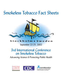 Smokeless Tobacco Fact Sheets 3rd International Conference on Smokeless Tobacco