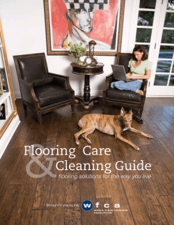 & Flooring  Care Cleaning Guide flooring solutions for the way you live