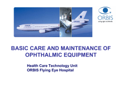 BASIC CARE AND MAINTENANCE OF OPHTHALMIC EQUIPMENT Health Care Technology Unit