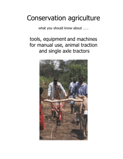 Conservation agriculture  tools, equipment and machines