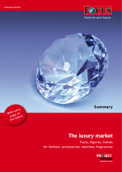 The luxury market Summary Facts, figures, trends for fashion, accessories, watches, fragrances