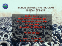 ILLINOIS EPA USED TIRE PROGRAM BUREAU OF LAND Todd J. Marvel