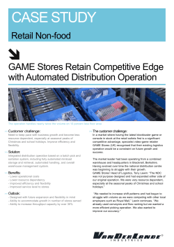 CASE STUDY GAME Stores Retain Competitive Edge with Automated Distribution Operation Retail Non-food