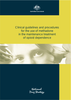 Clinical guidelines and procedures for the use of methadone of opioid dependence