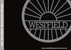 The Westfield Sportscars Range www.westfield-sportscars.co.uk