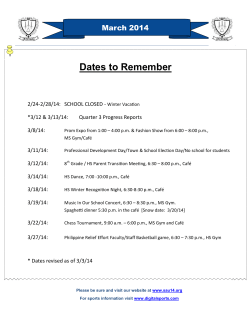 Dates to Remember  March 2014 2/24-2/28/14:  SCHOOL CLOSED -