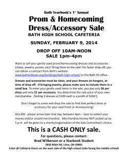 Prom & Homecoming Dress/Accessory Sale SUNDAY, FEBRUARY 9, 2014 DROP OFF 10AM-NOON