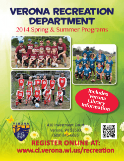 Verona Recreation Department REGISTER ONLINE AT: www.ci.verona.wi.us/recreation