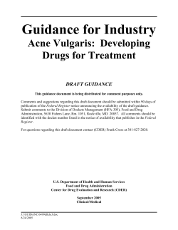 Guidance for Industry Acne Vulgaris:  Developing Drugs for Treatment DRAFT GUIDANCE