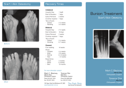 Bunion Treatment Recovery Times / Scarf/Akin Ostetomy