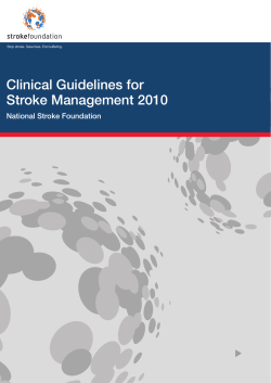 Clinical Guidelines for Stroke Management 2010 National Stroke Foundation