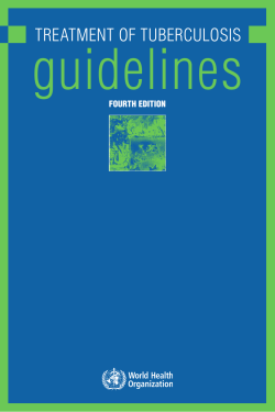 guidelines TreaTmenT of Tuberculosis Fourth edition