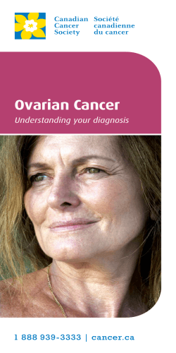 Ovarian Cancer Understanding your diagnosis