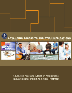 Advancing Access to Addiction Medications: Implications for Opioid Addiction Treatment