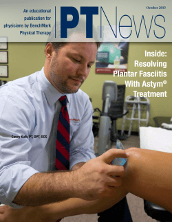 Inside: Resolving Plantar Fasciitis With Astym