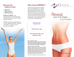 Remove fat, Why choose ZERONA ? reduce inches.