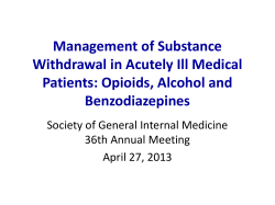 Management of Substance Withdrawal in Acutely Ill Medical Patients: Opioids, Alcohol and Benzodiazepines