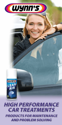 HIGH PERFORMANCE CAR TREATMENTS PRODUCTS FOR MAINTENANCE AND PROBLEM SOLVING