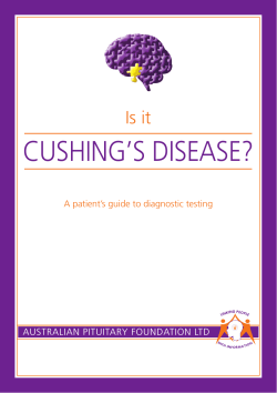 Cushing's disease? is it ausTRaLian PiTuiTaRY FOundaTiOn LTd