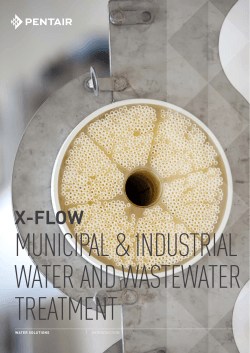 MUNICIPAL & INDUSTRIAL WATER AND WASTEWATER TREATMENT x-Flow