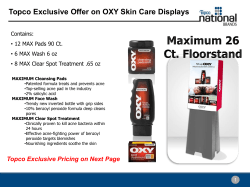 Topco Exclusive Offer on OXY Skin Care Displays Contains: